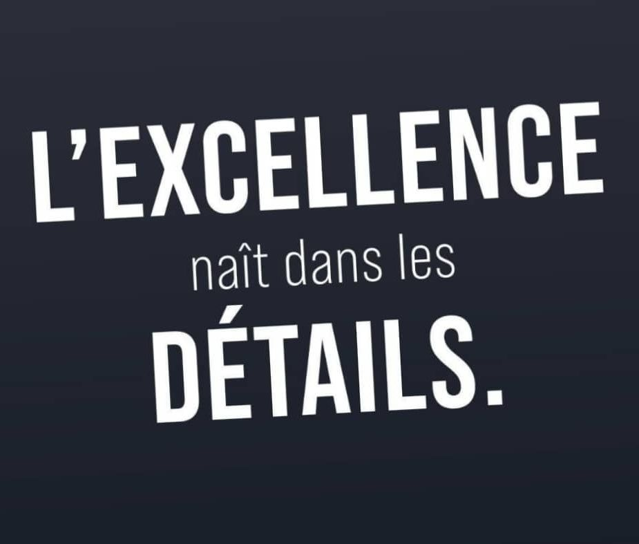 L'excellence naît dans les détails